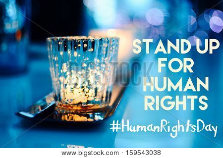 Stand Up for human rights words written with hashtag for December 10th Human Rights #humanrightsday banner image card web or social network community message part of a series