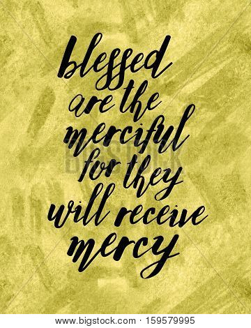 Blessed are the Merciful for they will Receive Mercy Beatitudes typography Design Bible Scripture Art, Black on Gold Texture