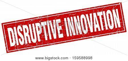 disruptive innovation. square. stamp. grunge. vintage. sign. Isolated