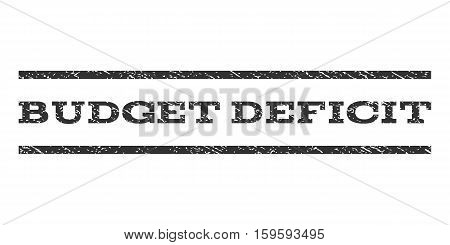 Budget Deficit watermark stamp. Text caption between horizontal parallel lines with grunge design style. Rubber seal gray stamp with dirty texture. Vector ink imprint on a white background.