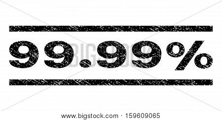 99.99 Percent watermark stamp. Text caption between horizontal parallel lines with grunge design style. Rubber seal black stamp with dust texture. Vector ink imprint on a white background.