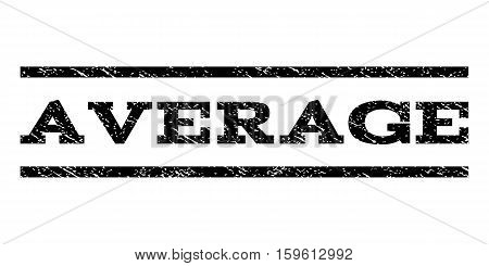 Average watermark stamp. Text caption between horizontal parallel lines with grunge design style. Rubber seal black stamp with dirty texture. Vector ink imprint on a white background.