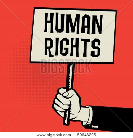Poster in hand business concept with text Human Rights vector illustration