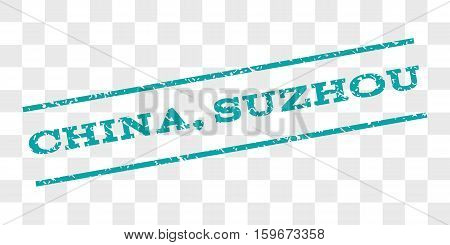 China, Suzhou watermark stamp. Text tag between parallel lines with grunge design style. Rubber seal stamp with dust texture. Vector cyan color ink imprint on a chess transparent background.