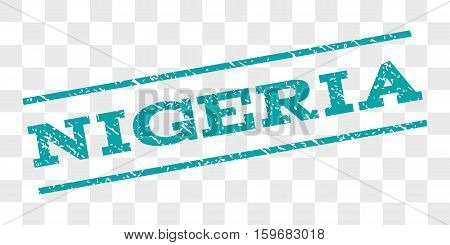 Nigeria watermark stamp. Text caption between parallel lines with grunge design style. Rubber seal stamp with dirty texture. Vector cyan color ink imprint on a chess transparent background.