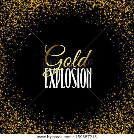 Luxury golden texture. Gold frame glitter texture isolated on black. Golden color of winners. Gilded abstract particles. Explosion of confetti shine. Celebratory background. Vector illustration.