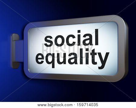 Politics concept: Social Equality on advertising billboard background, 3D rendering