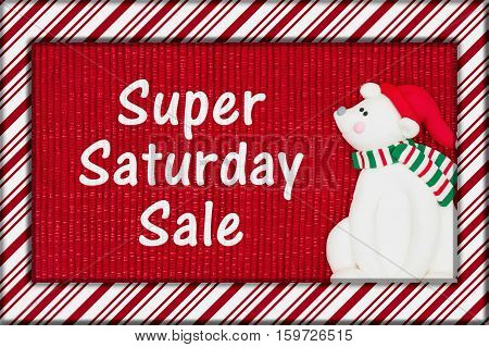 Super Saturday message Red shiny fabric with a candy cane border and a Santa polar bear with text Super Saturday Sales 3D Illustration
