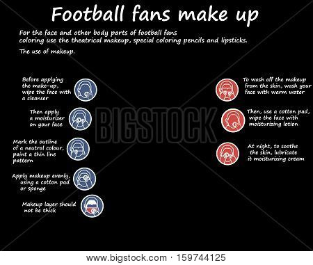 Football fans make up instruction before and after.