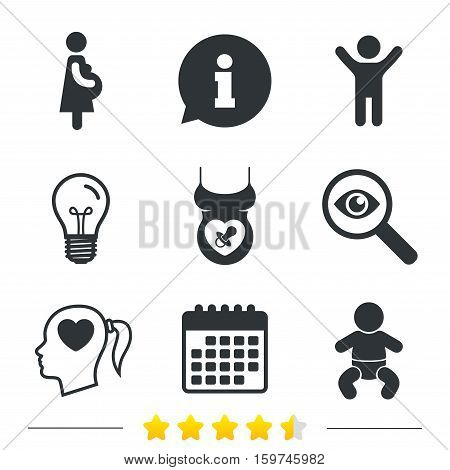Maternity icons. Baby infant, pregnancy and dummy signs. Child pacifier symbols. Head with heart. Information, light bulb and calendar icons. Investigate magnifier. Vector