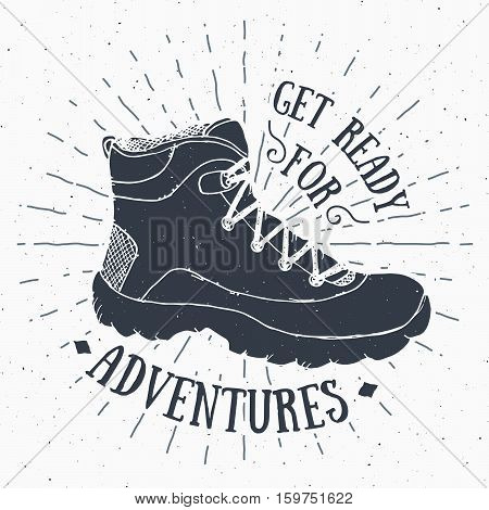 Vintage Label, Grunge Textured Hand Drawn Retro Badge Or T-shirt Typography Design With Hiking Shoe,