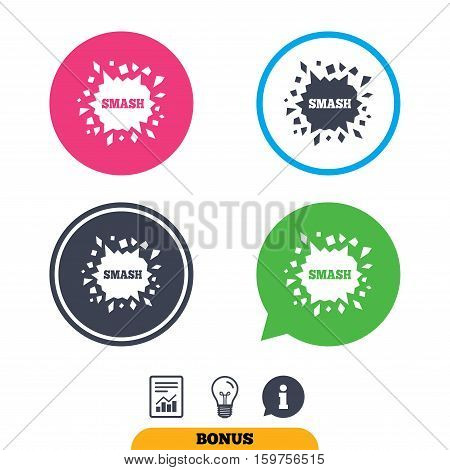 Cracked hole icon. Smash or break symbol. Report document, information sign and light bulb icons. Vector