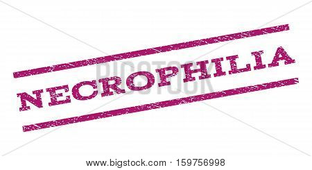 Necrophilia watermark stamp. Text caption between parallel lines with grunge design style. Rubber seal stamp with unclean texture. Vector purple color ink imprint on a white background.