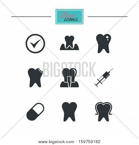 Tooth, dental care icons. Stomatology, syringe and implant signs. Healthy teeth, caries and pills symbols. Black flat icons. Classic design. Vector