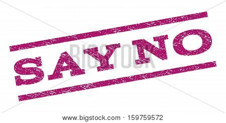 Say No watermark stamp. Text tag between parallel lines with grunge design style. Rubber seal stamp with dirty texture. Vector purple color ink imprint on a white background.