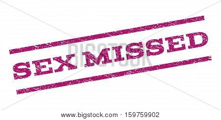 Sex Missed watermark stamp. Text caption between parallel lines with grunge design style. Rubber seal stamp with dust texture. Vector purple color ink imprint on a white background.