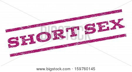 Short Sex watermark stamp. Text caption between parallel lines with grunge design style. Rubber seal stamp with dust texture. Vector purple color ink imprint on a white background.