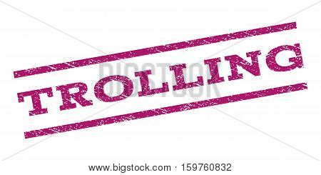 Trolling watermark stamp. Text tag between parallel lines with grunge design style. Rubber seal stamp with scratched texture. Vector purple color ink imprint on a white background.
