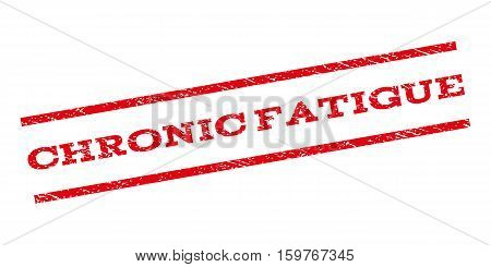 Chronic Fatigue watermark stamp. Text tag between parallel lines with grunge design style. Rubber seal stamp with unclean texture. Vector red color ink imprint on a white background.