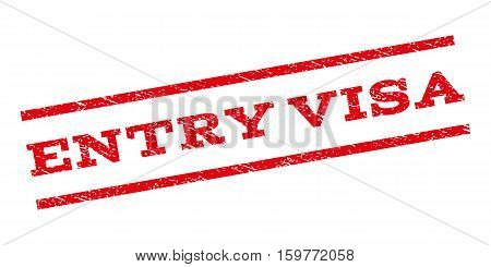Entry Visa watermark stamp. Text caption between parallel lines with grunge design style. Rubber seal stamp with dirty texture. Vector red color ink imprint on a white background.