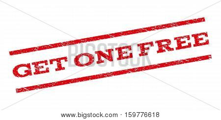 Get One Free watermark stamp. Text tag between parallel lines with grunge design style. Rubber seal stamp with dust texture. Vector red color ink imprint on a white background.