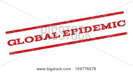 Global Epidemic watermark stamp. Text tag between parallel lines with grunge design style. Rubber seal stamp with dirty texture. Vector red color ink imprint on a white background.