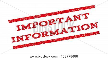 Important Information watermark stamp. Text caption between parallel lines with grunge design style. Rubber seal stamp with unclean texture. Vector red color ink imprint on a white background.