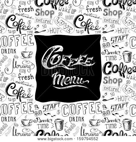 doodle coffee  menu  background, isolated on white background , hand drawn lettering, stock vector illustration.