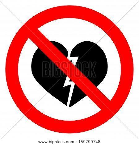 Ban broken heart. Stop heart break no divorce shattered heart vector illustration