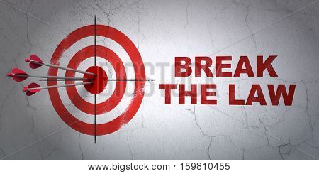 Success law concept: arrows hitting the center of target, Red Break The Law on wall background, 3D rendering