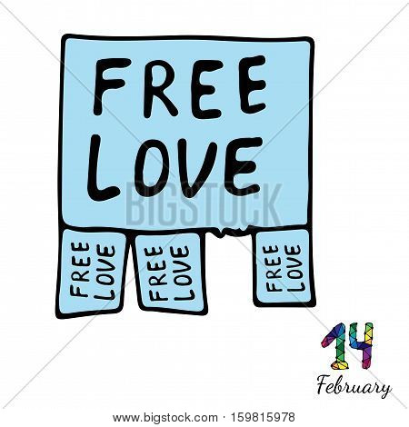 Isolated blue announcing free love. Fourteenth February inscription. Vector illustration for Valentine day.