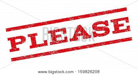 Please watermark stamp. Text caption between parallel lines with grunge design style. Rubber seal stamp with dust texture. Vector red color ink imprint on a white background.
