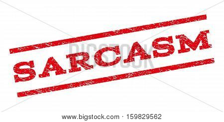 Sarcasm watermark stamp. Text caption between parallel lines with grunge design style. Rubber seal stamp with scratched texture. Vector red color ink imprint on a white background.