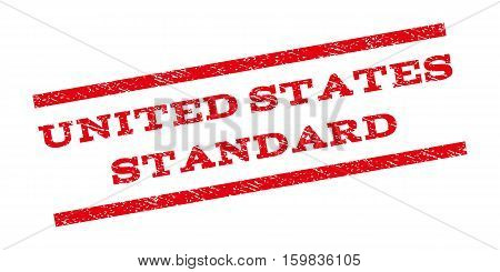 United States Standard watermark stamp. Text tag between parallel lines with grunge design style. Rubber seal stamp with scratched texture. Vector red color ink imprint on a white background.