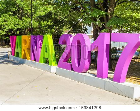 VARNA, BULGARIA - SEPTEMBER 06, 2016: Sign Varna 2017 on the city street. Varna, Bulgaria