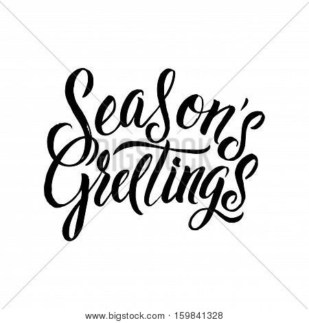 Seasons Greetings Calligraphy. Greeting Card Black Typography on White Background.