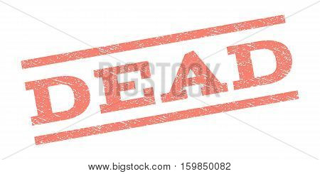 Dead watermark stamp. Text tag between parallel lines with grunge design style. Rubber seal stamp with dust texture. Vector salmon color ink imprint on a white background.