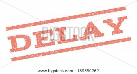 Delay watermark stamp. Text tag between parallel lines with grunge design style. Rubber seal stamp with scratched texture. Vector salmon color ink imprint on a white background.