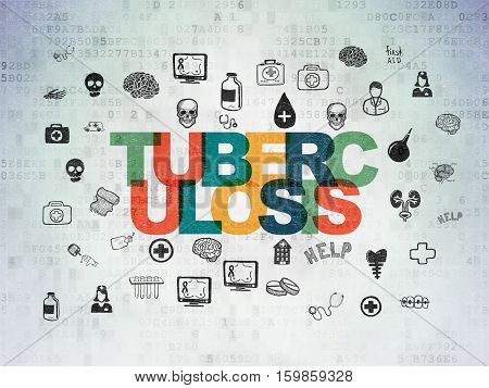Medicine concept: Painted multicolor text Tuberculosis on Digital Data Paper background with  Hand Drawn Medicine Icons