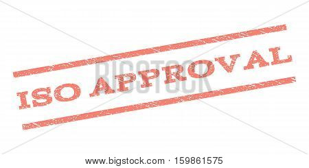 ISO Approval watermark stamp. Text caption between parallel lines with grunge design style. Rubber seal stamp with dirty texture. Vector salmon color ink imprint on a white background.