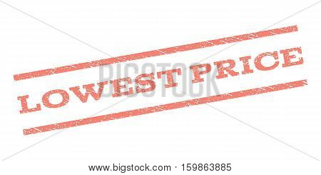 Lowest Price watermark stamp. Text tag between parallel lines with grunge design style. Rubber seal stamp with dirty texture. Vector salmon color ink imprint on a white background.