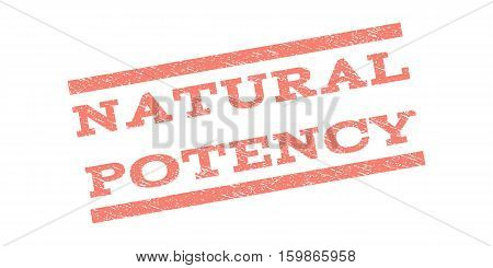 Natural Potency watermark stamp. Text tag between parallel lines with grunge design style. Rubber seal stamp with dirty texture. Vector salmon color ink imprint on a white background.