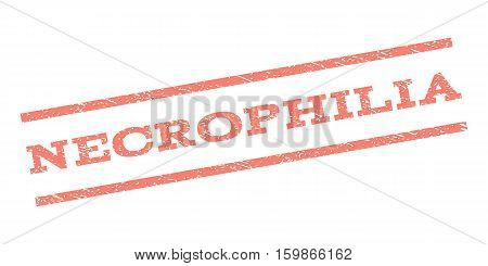 Necrophilia watermark stamp. Text caption between parallel lines with grunge design style. Rubber seal stamp with scratched texture. Vector salmon color ink imprint on a white background.