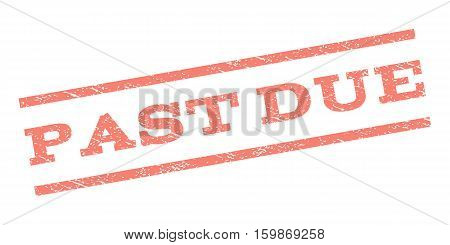 Past Due watermark stamp. Text caption between parallel lines with grunge design style. Rubber seal stamp with unclean texture. Vector salmon color ink imprint on a white background.