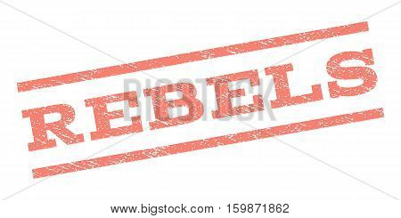 Rebels watermark stamp. Text tag between parallel lines with grunge design style. Rubber seal stamp with dirty texture. Vector salmon color ink imprint on a white background.