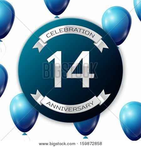 Silver number fourteen years anniversary celebration on blue circle paper banner with silver ribbon. Realistic blue balloons with ribbon on white background. Vector illustration.