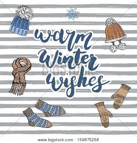 Winter Season Lettering Warm Winter Wishes. Hand Drawn Set Sketch Doodle Elements Colection With War