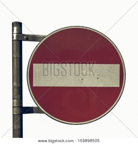 Vintage Looking No Entry Sign