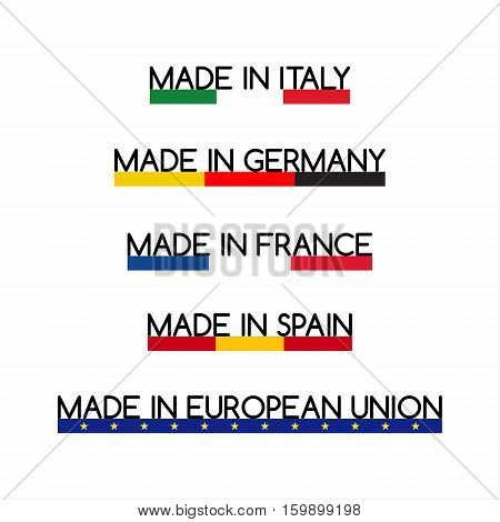 Simple vector logos Made in Italy Made in Germany Made in France Made in Spain and Made in European Union