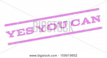Yes You Can watermark stamp. Text caption between parallel lines with grunge design style. Rubber seal stamp with dust texture. Vector violet color ink imprint on a white background.